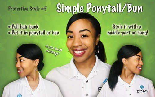 Protective hairstyle Simple Ponytail