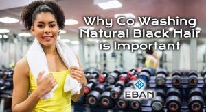 Why Co washing natural hair is important